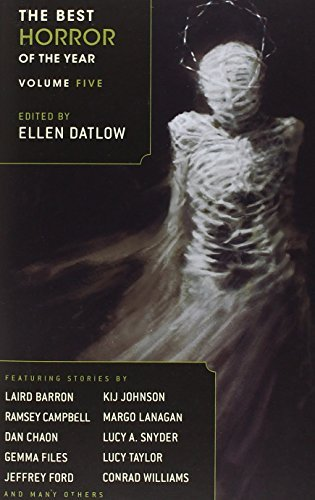 Ellen Datlow The Best Horror Of The Year Volume 5