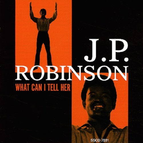 J.P. Robinson What Can I Tell Her