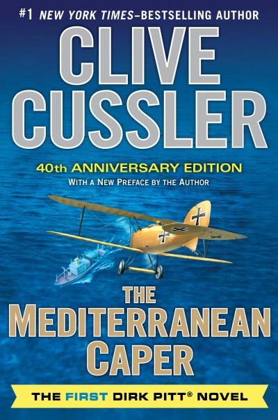 Clive Cussler The Mediterranean Caper 0040 Edition;anniversary