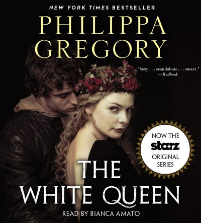 Philippa Gregory The White Queen Abridged