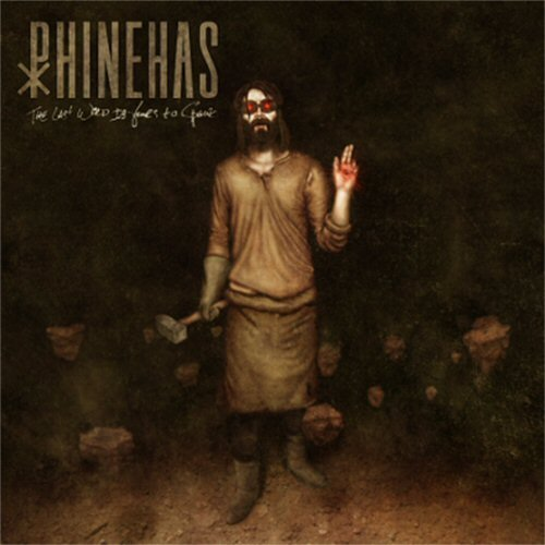 Phinehas Last Word Is Yours To Speak