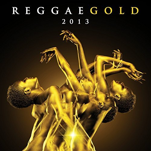 Reggae Gold 2013 Reggae Gold 2013 2 CD