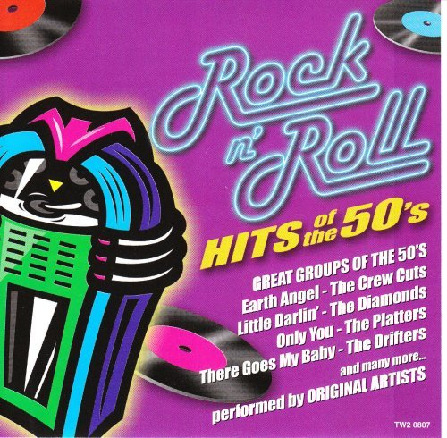 Rock N' Roll Hits Of The 50's