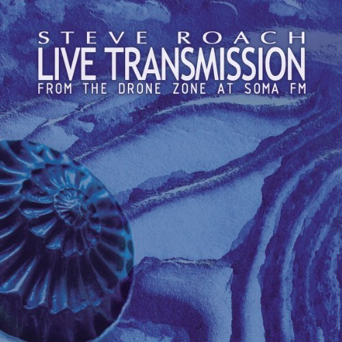 Steve Roach Live Transmission (from The Dr