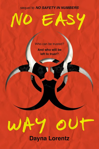 Dayna Lorentz No Easy Way Out No Safety In Numbers Book 2
