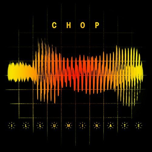 Chop Illuminate
