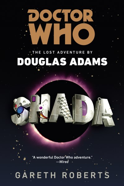 Gareth Roberts Doctor Who Shada The Lost Adventures By Douglas Adams