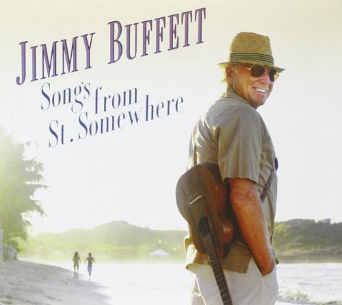 Jimmy Buffett Songs From St. Somewhere