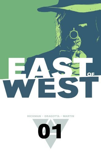 Jonathan Hickman East Of West Volume 1 The Promise
