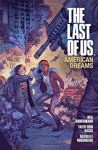 Neil Druckmann The Last Of Us American Dreams Volume 1