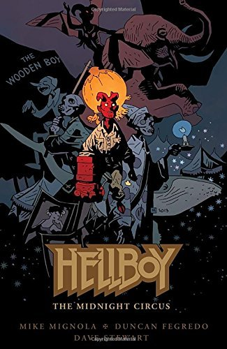 Mike Mignola Hellboy The Midnight Circus