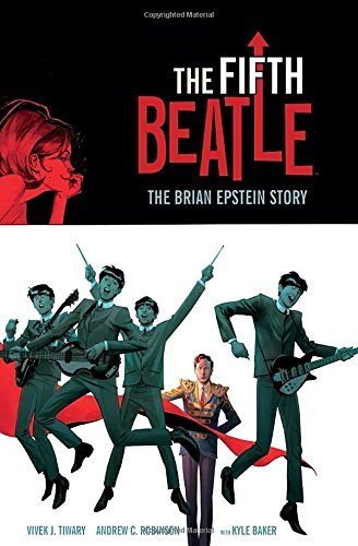 Vivek J. Tiwary The Fifth Beatle The Brian Epstein Story