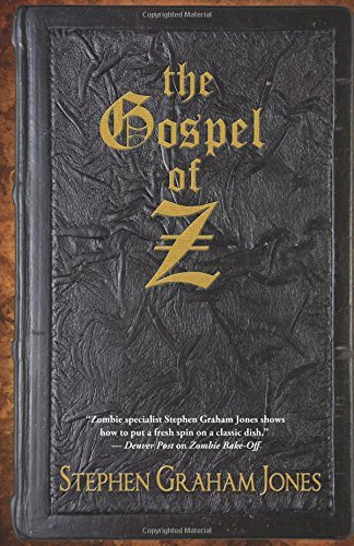 Stephen Graham Jones Gospel Of Z