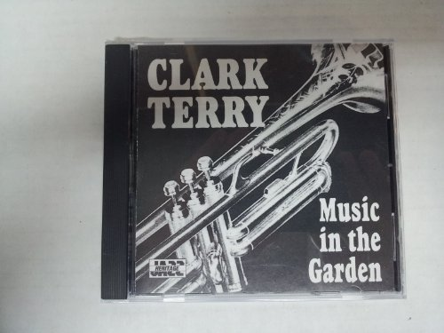 Clark Terry Music In The Garden