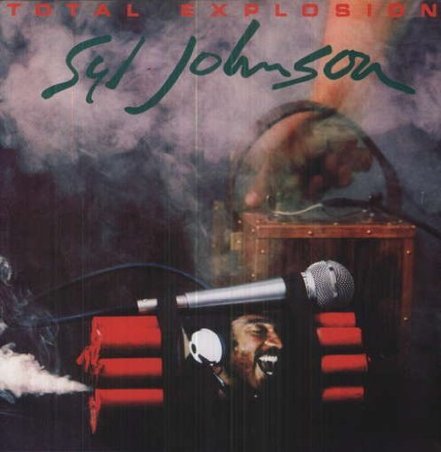 Syl Johnson Total Explosion