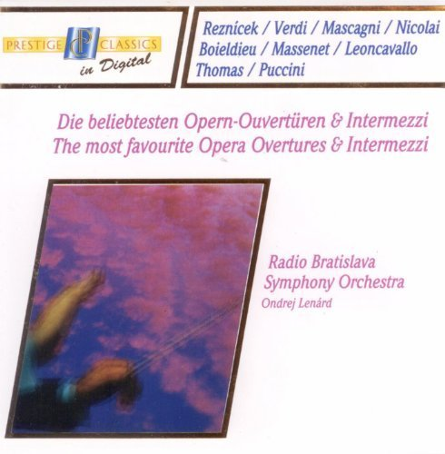 The Most Favourite Opera Overtures And Intermezzi The Most Favourite Opera Overtures And Intermezzi
