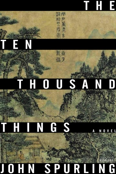 John Spurling The Ten Thousand Things