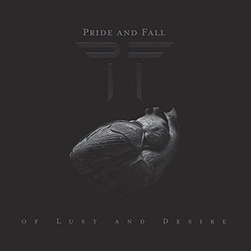 Pride & Fall Of Lust & Desire