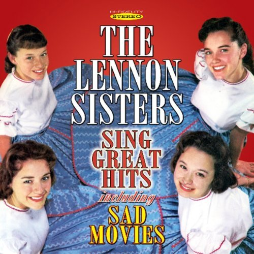 Lennon Sisters Sing Great Hits Including Sad