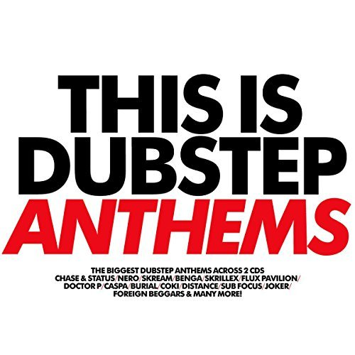 This Is Dubstep Anthems This Is Dubstep Anthems