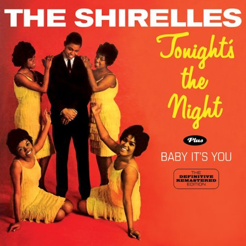 Shirelles Tonight's The Night & Baby It' Import Eu