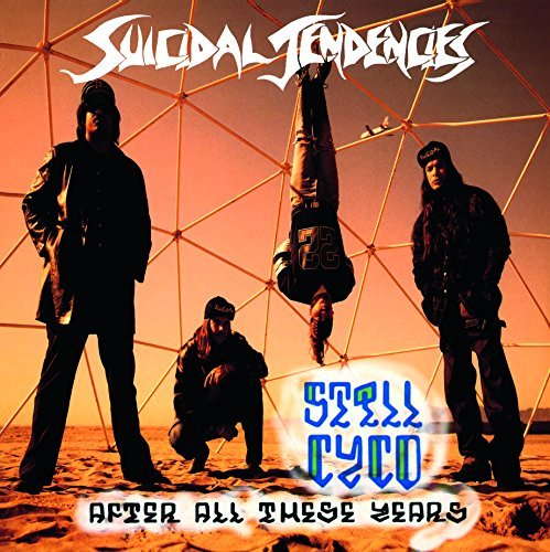 Suicidal Tendencies Still Cyco After All These Yea Import Eu Still Cyco After All These Yea