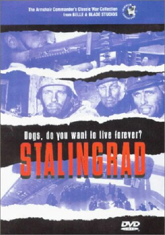 Hansen Joachim Carsten Peter Borchert Wilhelm W Stalingrad Dogs Do You Want To Live Forever?