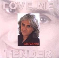 Giovanni Love Me Tender