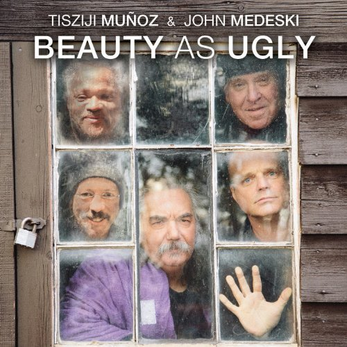 Tisziji & John Medeski Munoz Beauty As Ugly