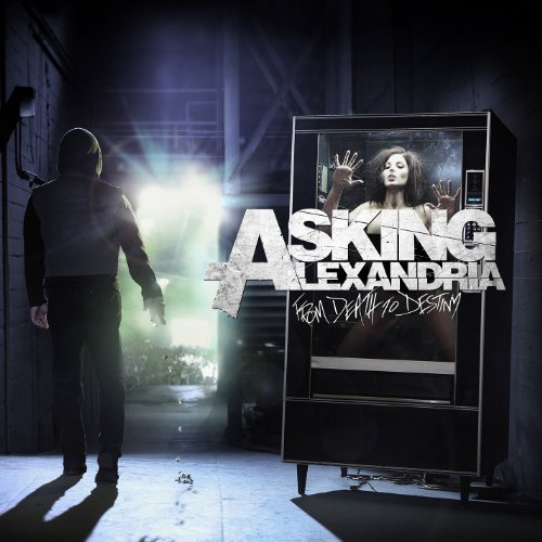 Asking Alexandria From Death To Destiny Clean Version