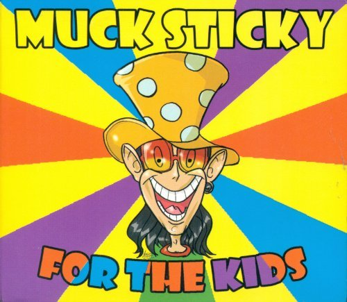 Muck Sticky For The Kids