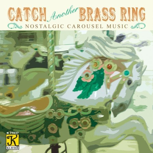 Various Artists Catch Another Brass Ring (nostalgic Carousel Music