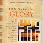 Various Artists Chri Cdmada 0697 Songs For The Soul Glory