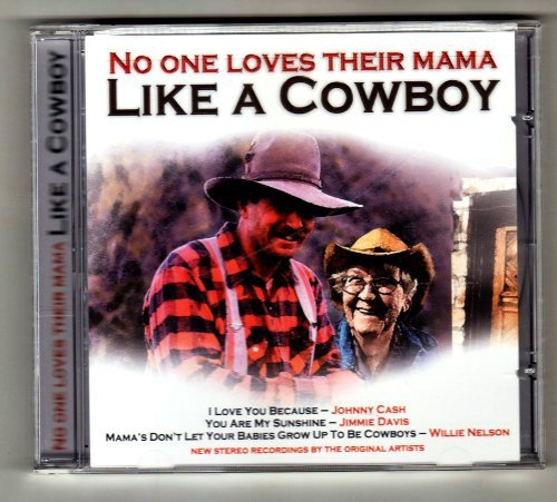 Various Artists No One Loves Their Mama Like A Cowboy