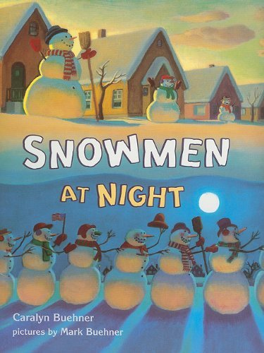 Caralyn Buehner Snowmen At Night