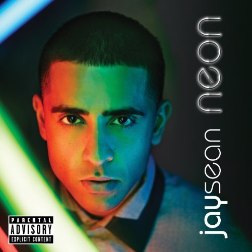 Jay Sean Neon Explicit Version