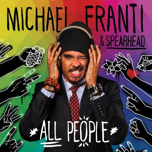 Michael Franti & Spearhead All People