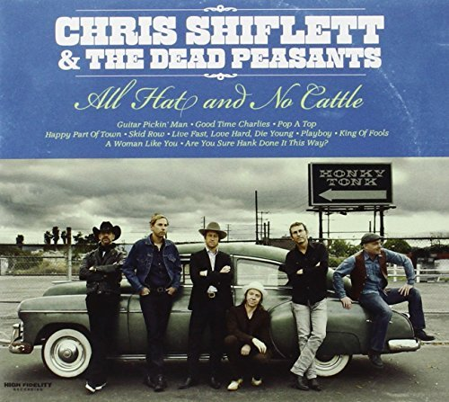 Chris & The Dead Peas Shiflett All Hat & No Cattle
