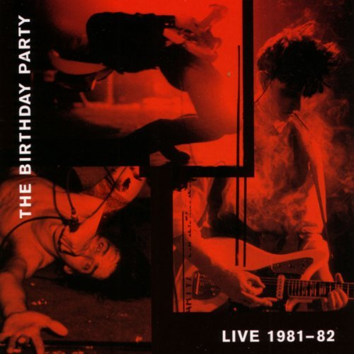 Birthday Party Live 81 82 2 Lp Incl. Bonus CD