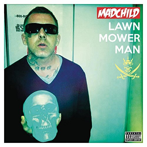 Madchild Lawn Mower Man Explicit Version Digipak