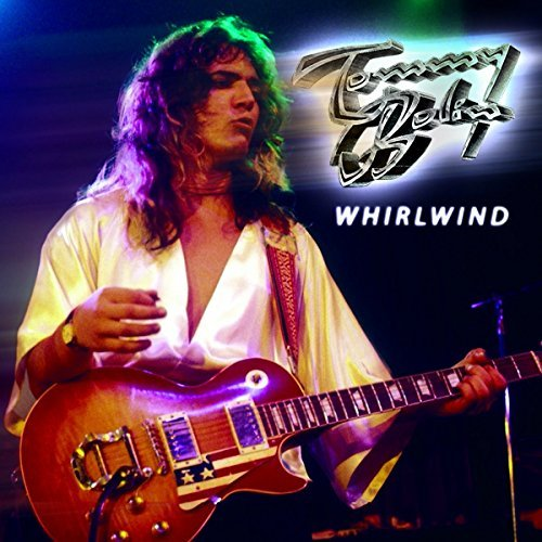 Tommy Bolin Whirlwind