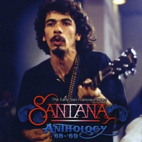 Santana Anthology 68 69 The The Early