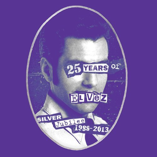 El Vez God Save The King 25 Years Of