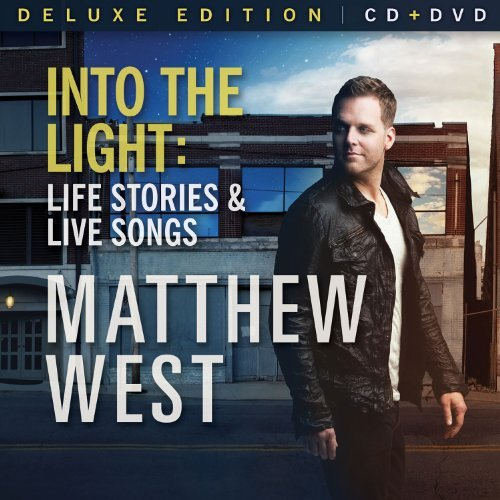 Matthew West Into The Light Life Stories & Deluxe Ed. Incl. DVD