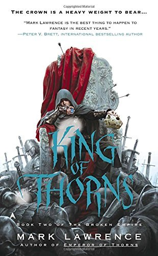 Mark Lawrence King Of Thorns