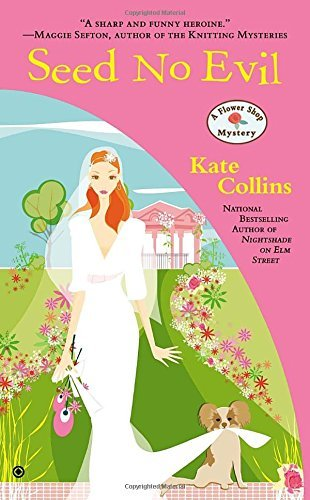 Kate Collins Seed No Evil