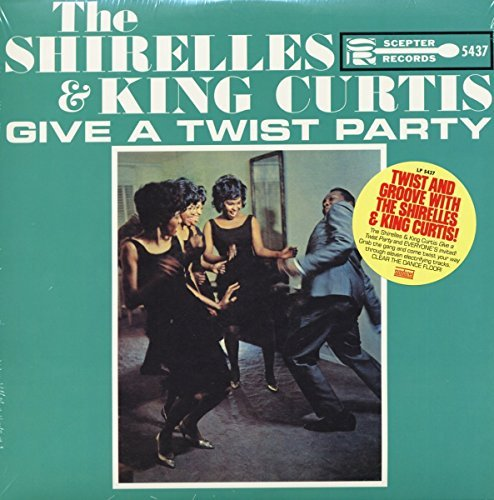 Shirelles Give A Twist Party