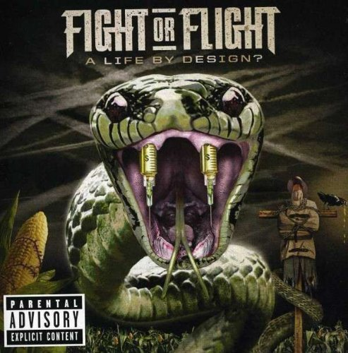 Fight Or Flight Life By Design Explicit Version
