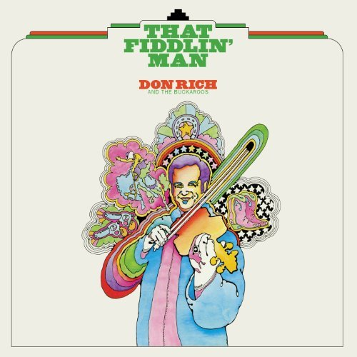 Don & The Buckaroos Rich That Fiddlin' Man