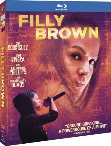 Filly Brown Rodriguez James Olmos Philips R